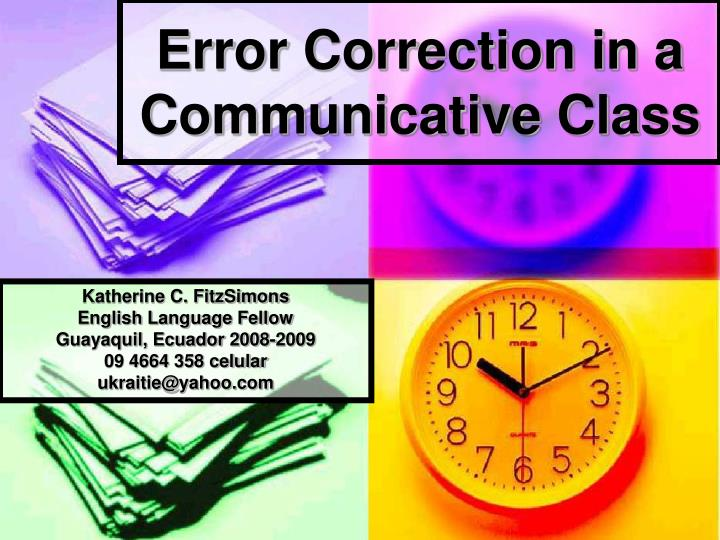 Error correction in a communicative class