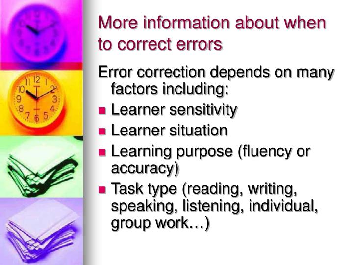 More information about when to correct errors