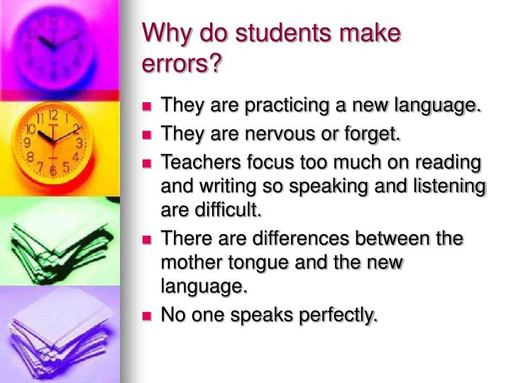 Why do students make errors?