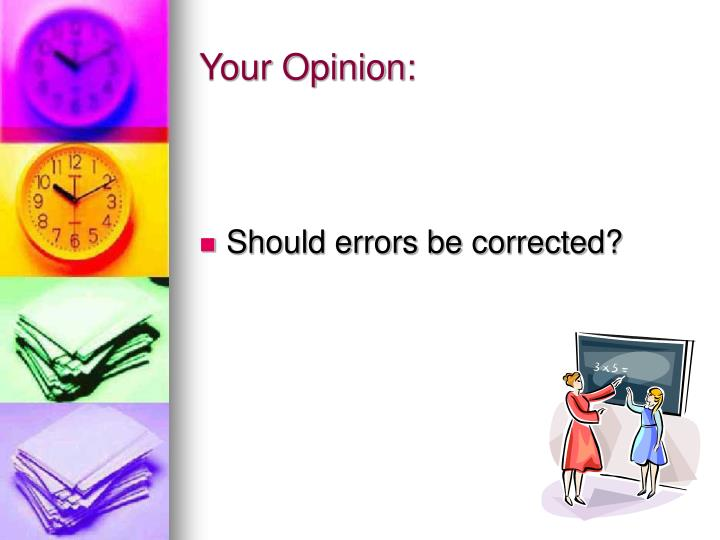 Your Opinion: