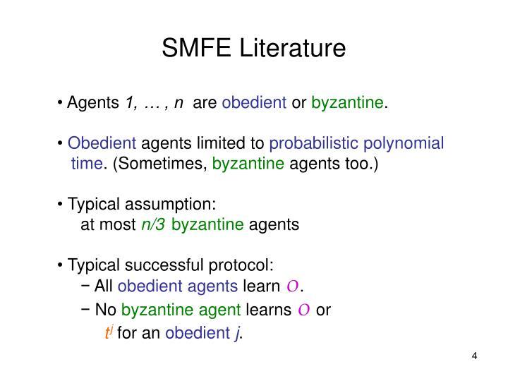 SMFE Literature
