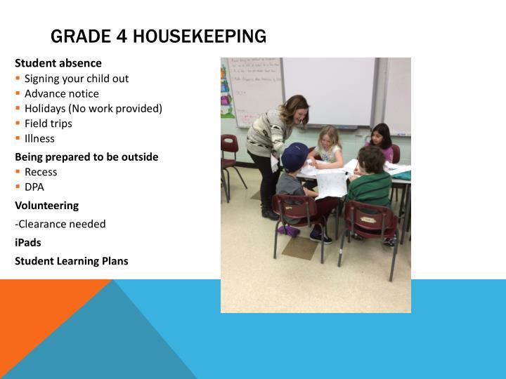Grade 4 Housekeeping