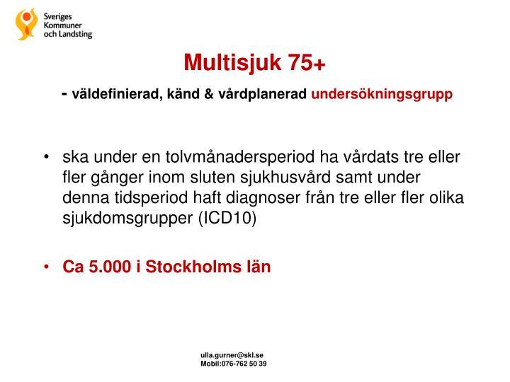 Multisjuk 75+