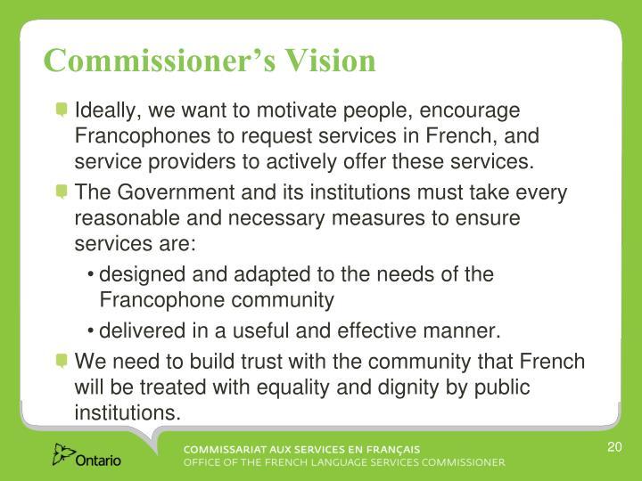 Commissioner's Vision