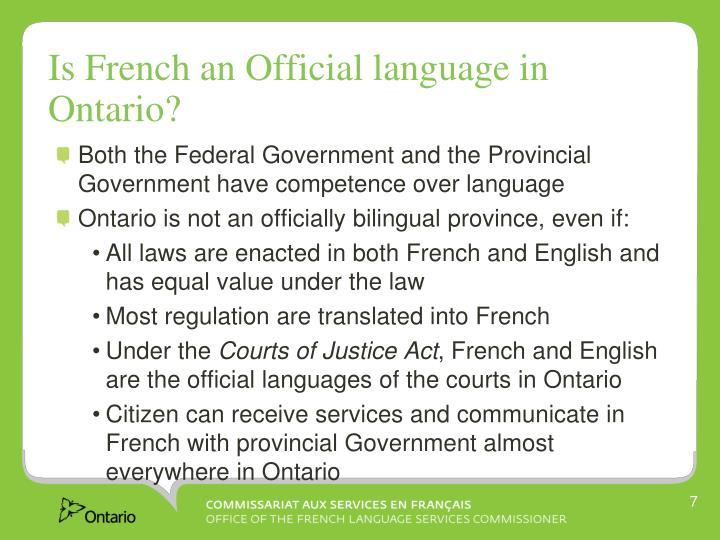Is French an Official language in Ontario?
