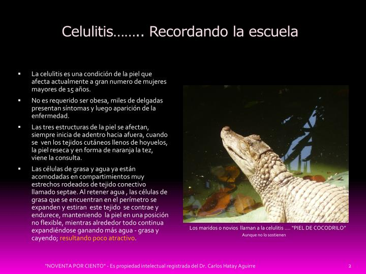 Celulitis…….. Recordando la escuela