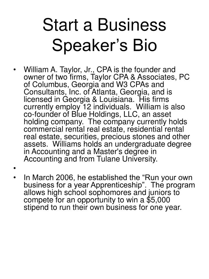 Start a business speaker s bio