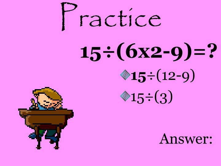 15÷(6x2-9)=?