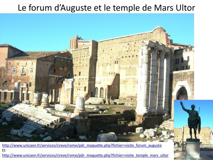 Le forum d'Auguste et le temple de Mars Ultor