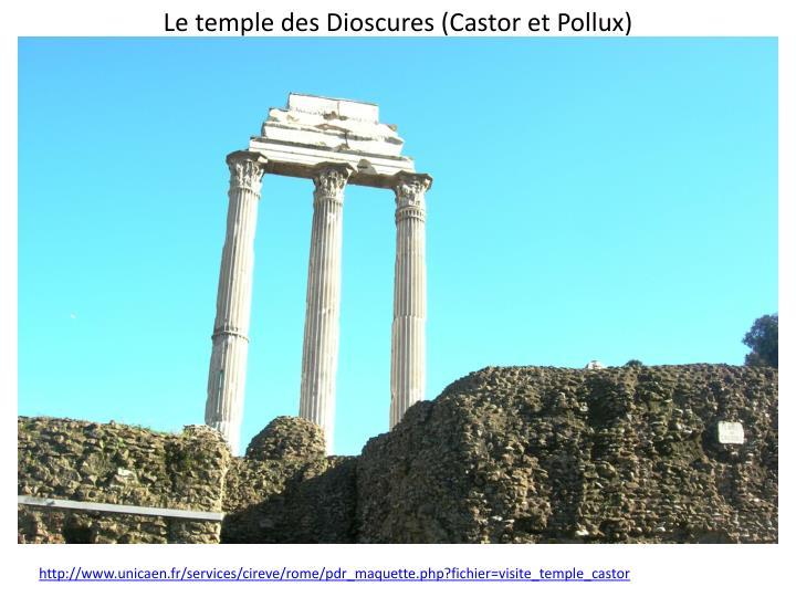 Le temple des Dioscures (Castor et