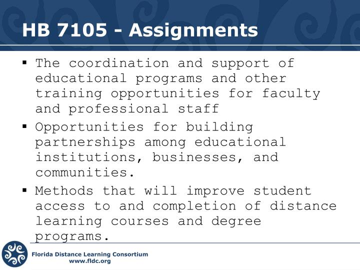 HB 7105 - Assignments