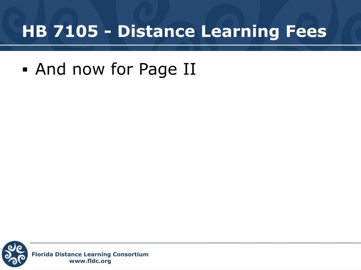 HB 7105 - Distance Learning Fees