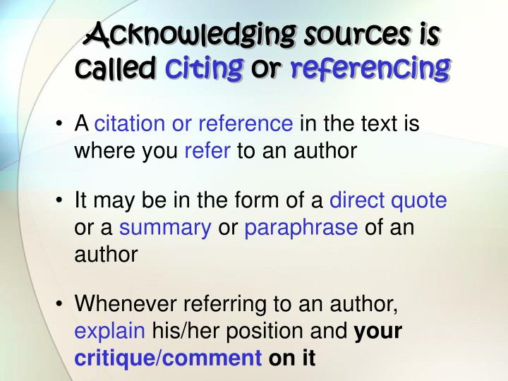 Acknowledging sources is called