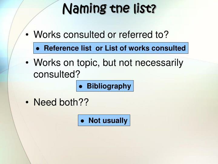 Naming tne list?