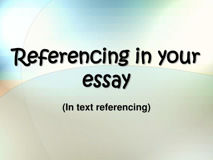 Referencing in your essay