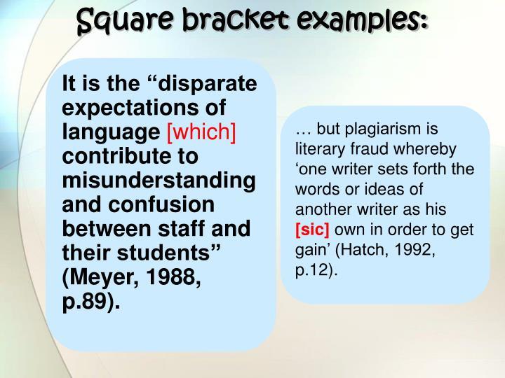 Square bracket examples: