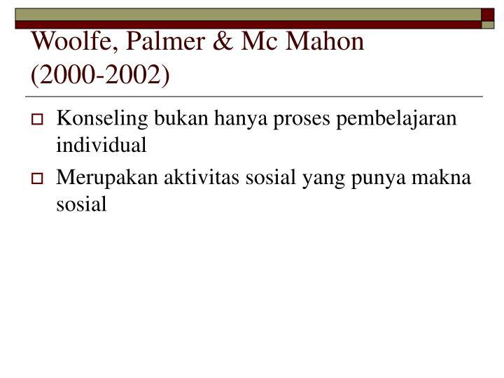 Woolfe, Palmer & Mc Mahon