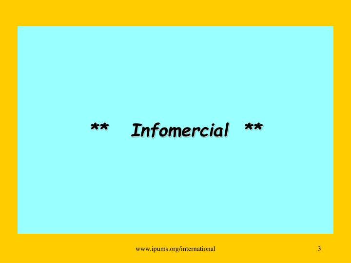 **   Infomercial  **
