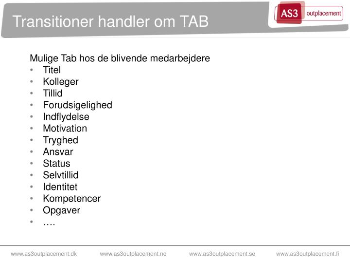 Transitioner handler om TAB