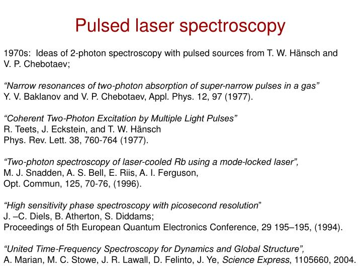 Pulsed laser spectroscopy