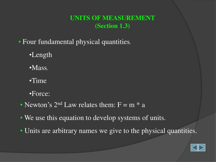 UNITS OF MEASUREMENT                              (Section 1.3)