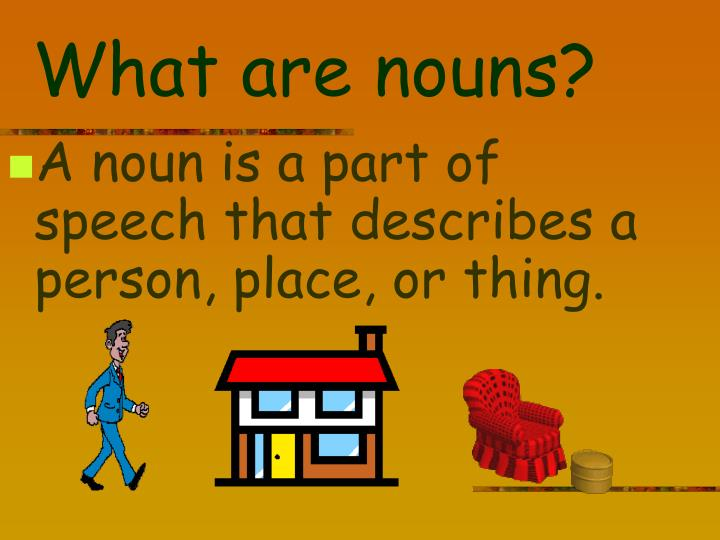 What are nouns