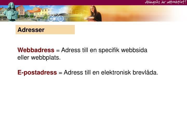 Adresser