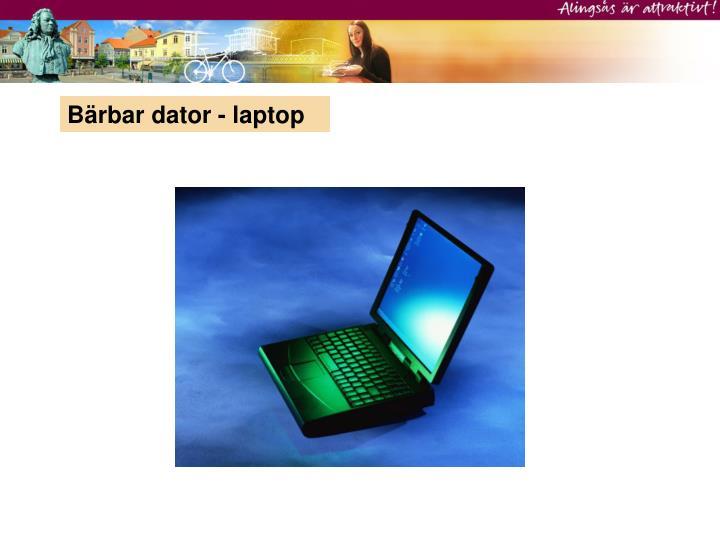 Bärbar dator - laptop