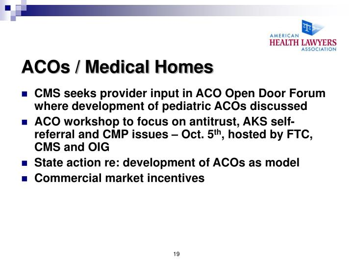 ACOs / Medical Homes