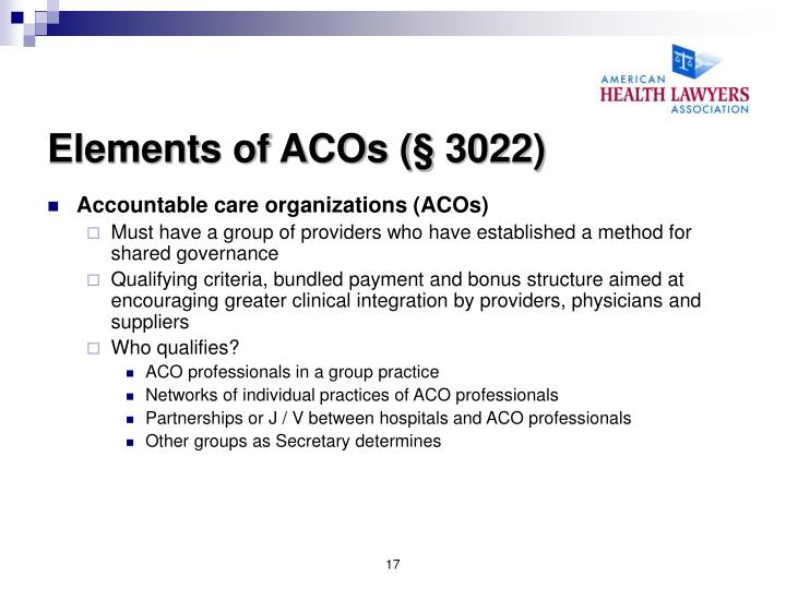 Elements of ACOs (§ 3022)