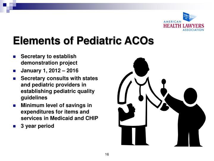 Elements of Pediatric ACOs