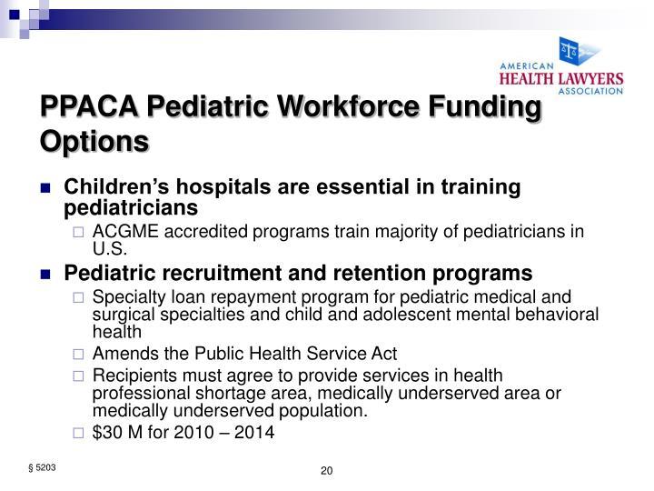 PPACA Pediatric Workforce Funding Options