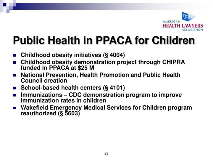 Public Health in PPACA for Children