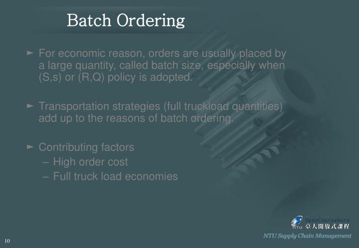 Batch Ordering