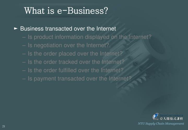 What is e-Business?