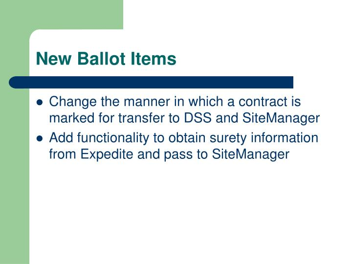 New Ballot Items
