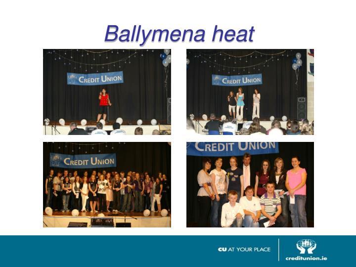 Ballymena heat