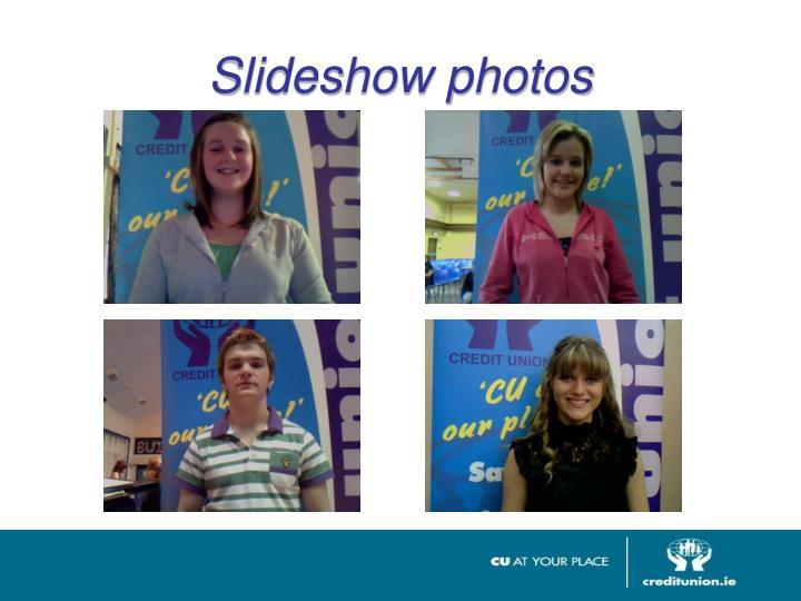 Slideshow photos