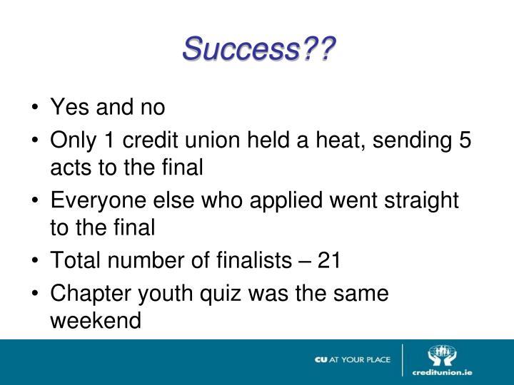 Success??