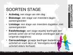 soorten stage