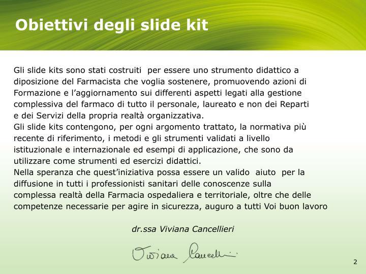 Obiettivi degli slide kit
