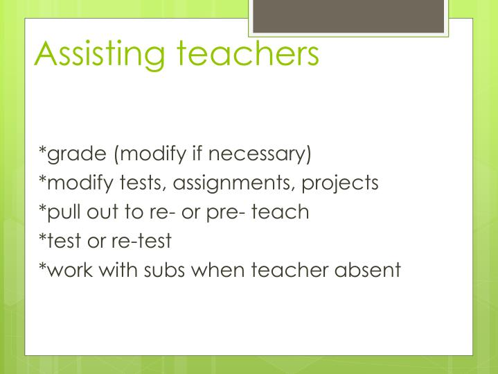 Assisting teachers