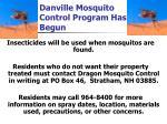 danville mosquito control program has begun