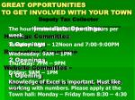 great opportunities to get involved with your town