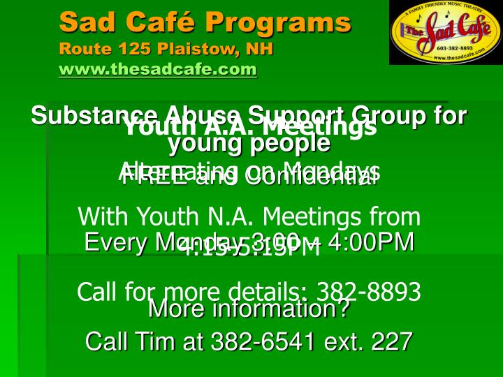 Sad Café Programs