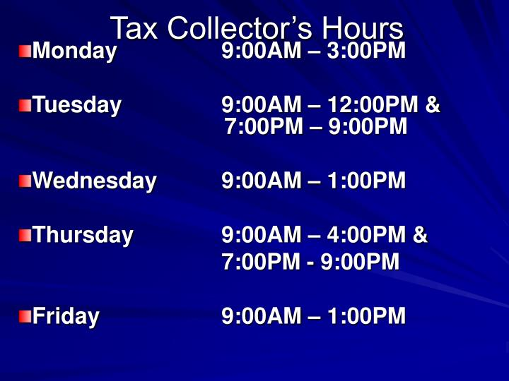 Tax Collector's Hours
