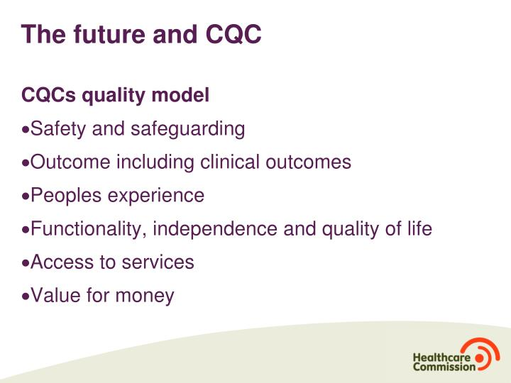 The future and CQC