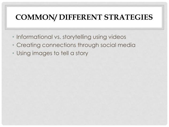 Common/ different strategies