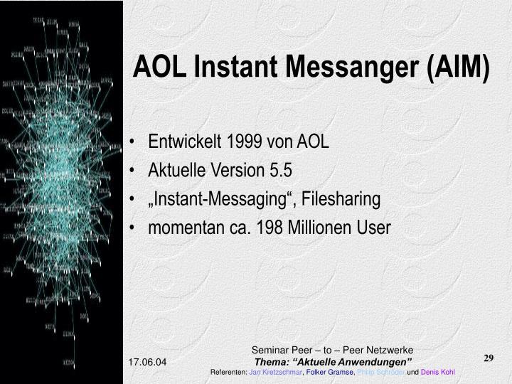 AOL Instant Messanger (AIM)