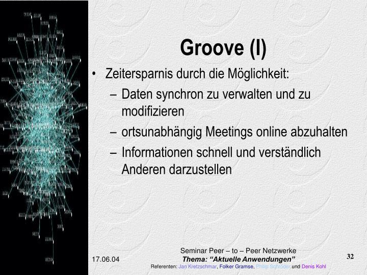 Groove (I)